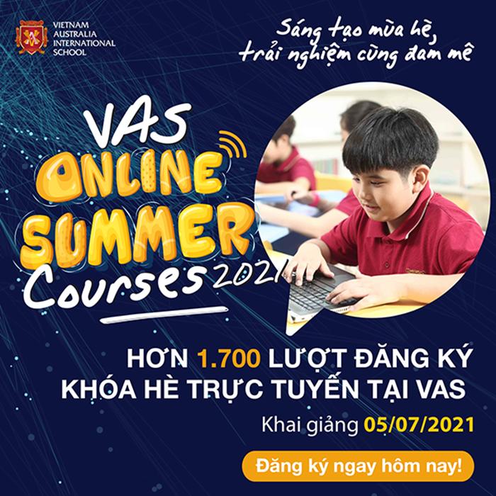 Hơn 1.700 lượt đăng ký khóa hè trực tuyến tại VAS - Chỉ còn 53 ngày nữa khóa hè trực tuyến VAS sẽ chính thức khai giảng! Đăng ký tham gia ngay!